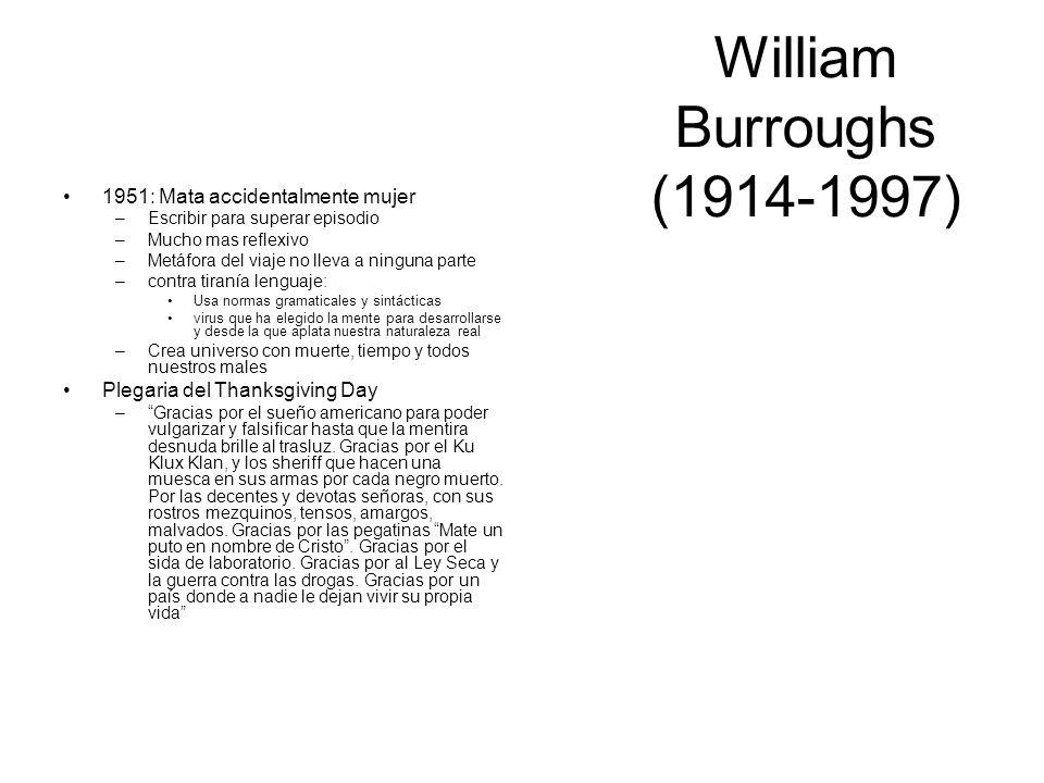 William Burroughs (1914-1997) 1951: Mata accidentalmente mujer
