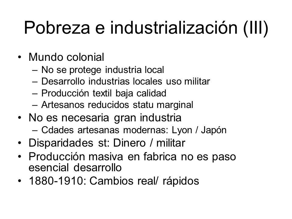 Pobreza e industrialización (III)