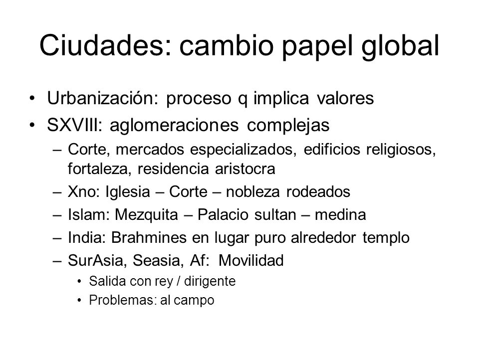 Ciudades: cambio papel global