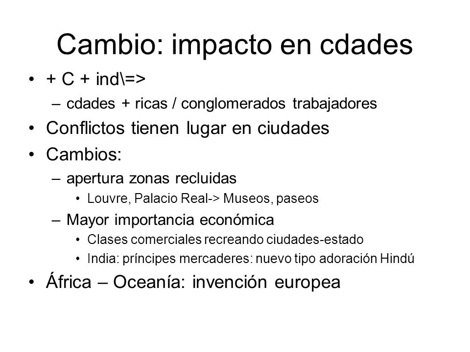 Cambio: impacto en cdades