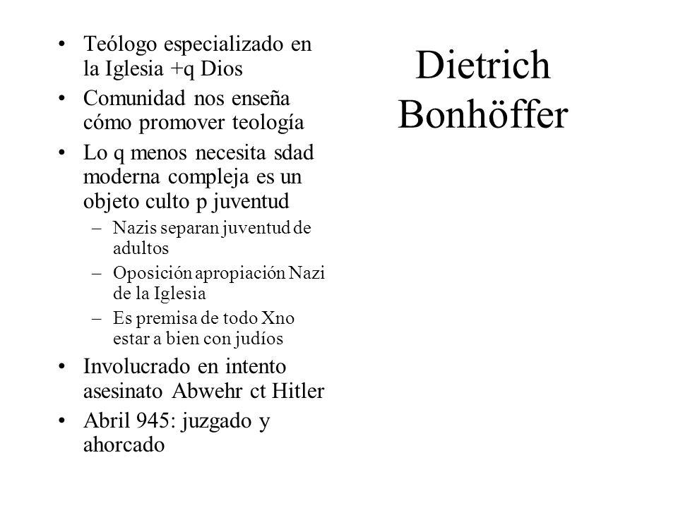 Dietrich Bonhöffer Teólogo especializado en la Iglesia +q Dios