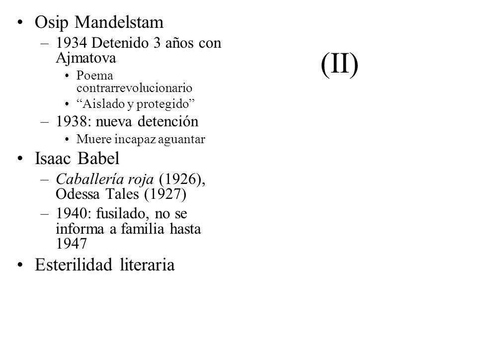(II) Osip Mandelstam Isaac Babel Esterilidad literaria