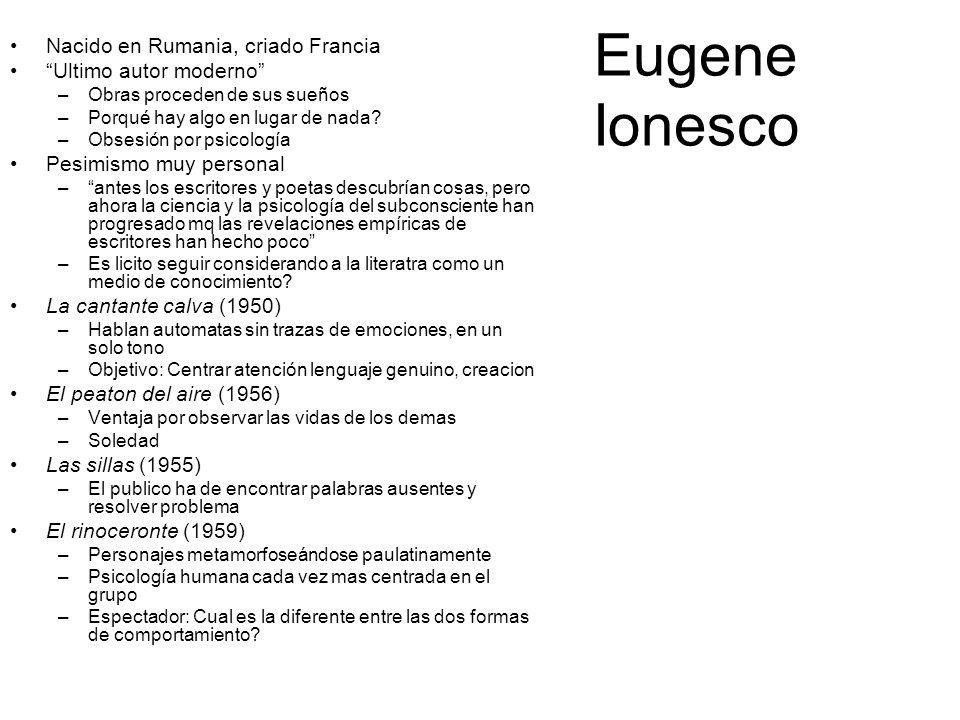 Eugene Ionesco Nacido en Rumania, criado Francia