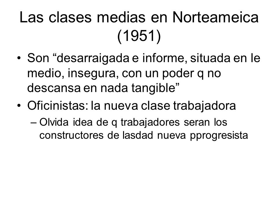 Las clases medias en Norteameica (1951)