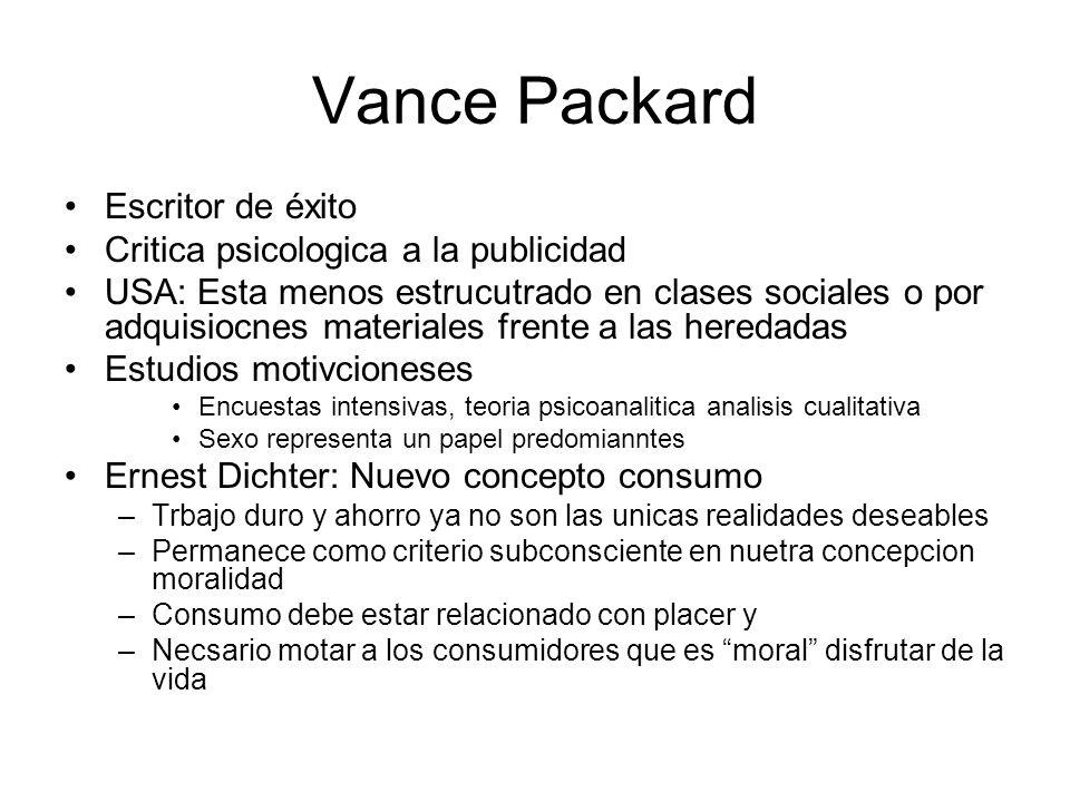 Vance Packard Escritor de éxito Critica psicologica a la publicidad
