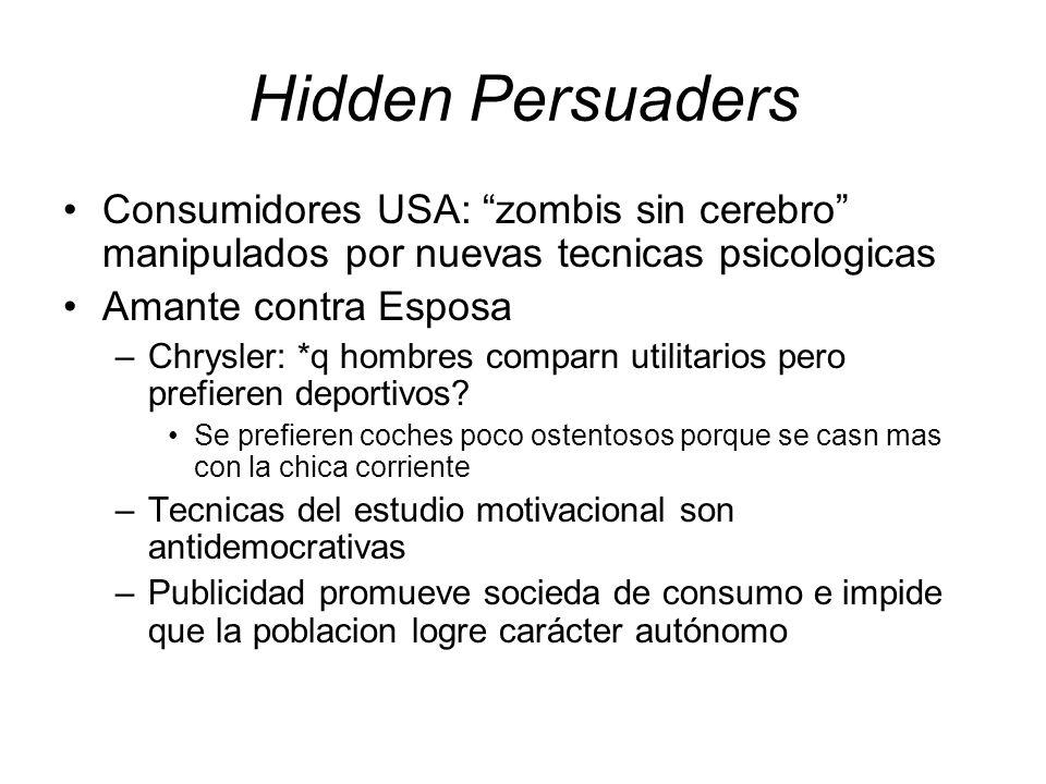 Hidden Persuaders Consumidores USA: zombis sin cerebro manipulados por nuevas tecnicas psicologicas.