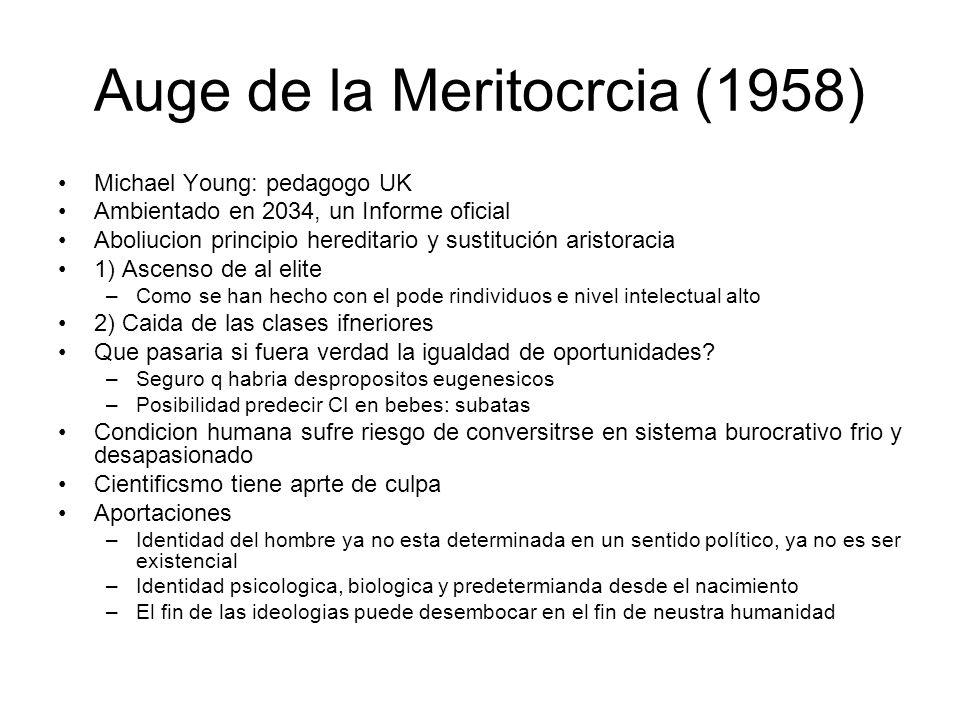 Auge de la Meritocrcia (1958)