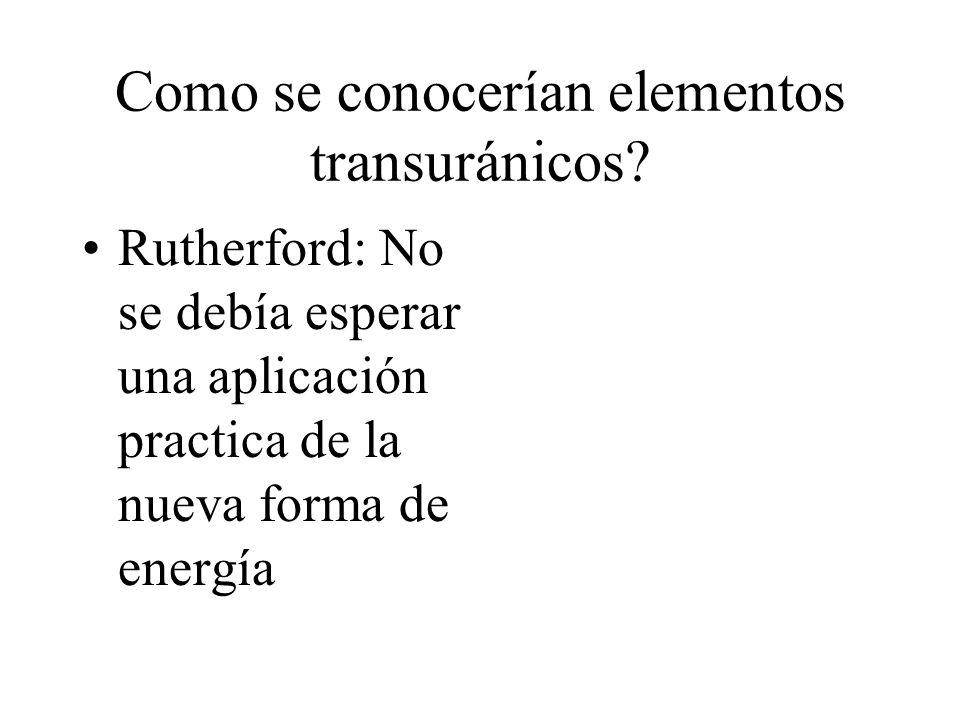 Como se conocerían elementos transuránicos
