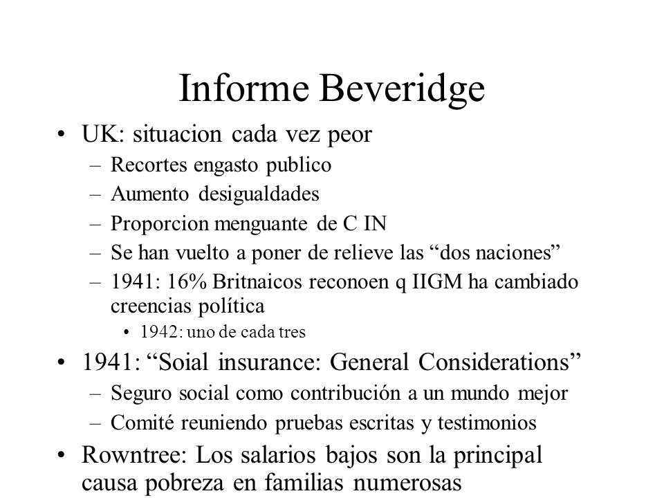 Informe Beveridge UK: situacion cada vez peor