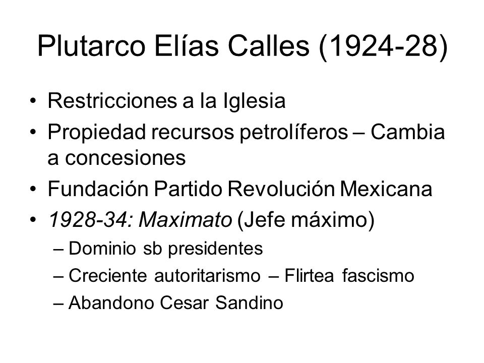 Plutarco Elías Calles (1924-28)