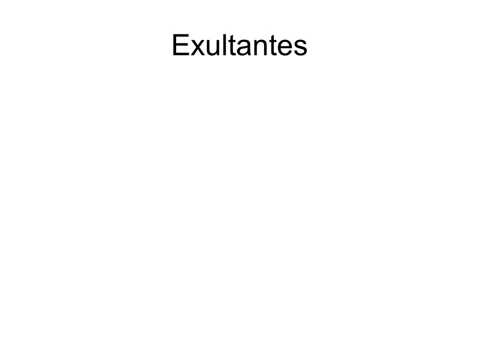 Exultantes
