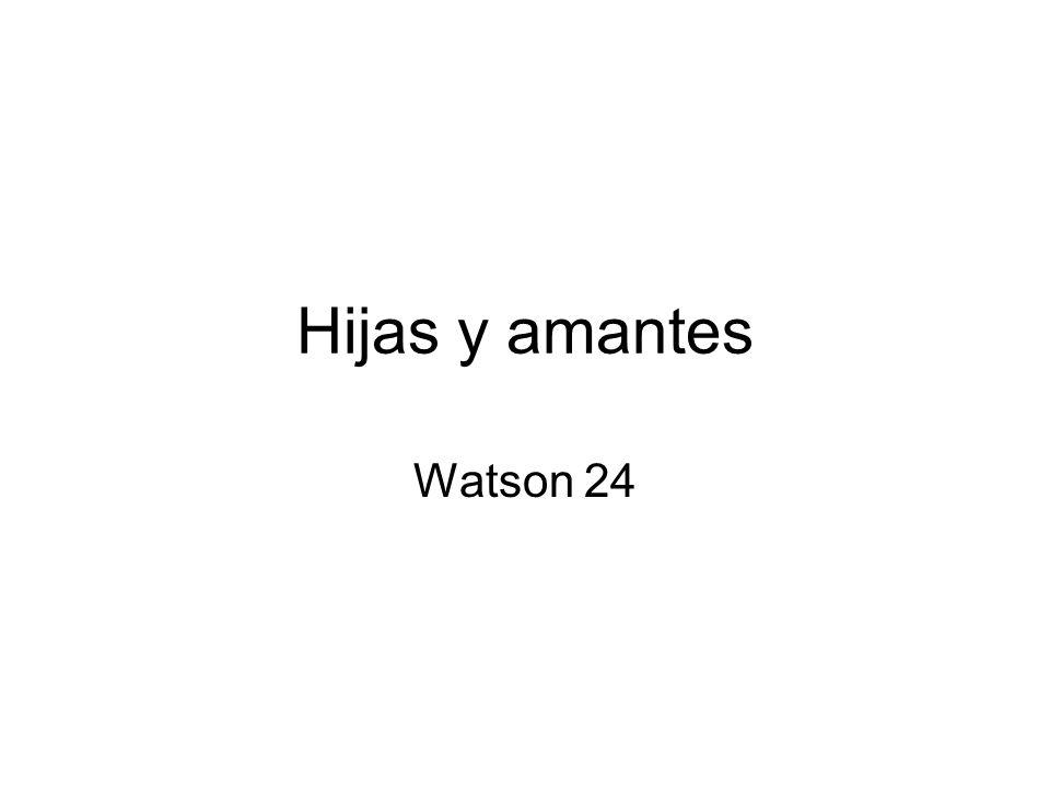 Hijas y amantes Watson 24