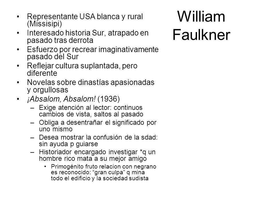 William Faulkner Representante USA blanca y rural (Missisipi)