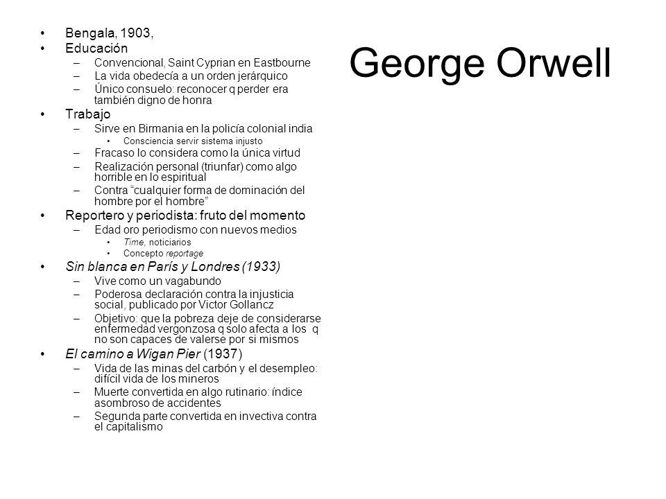 George Orwell Bengala, 1903, Educación Trabajo