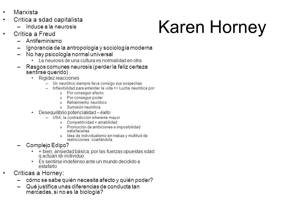 Karen Horney Marxista Critica a sdad capitalista Crítica a Freud