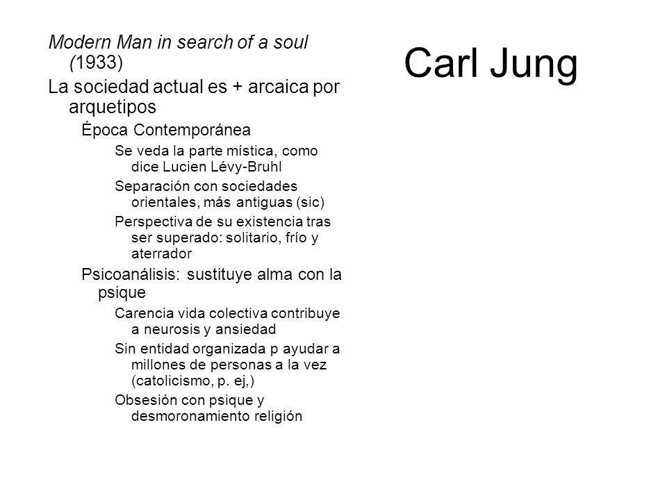 Carl Jung Modern Man in search of a soul (1933)
