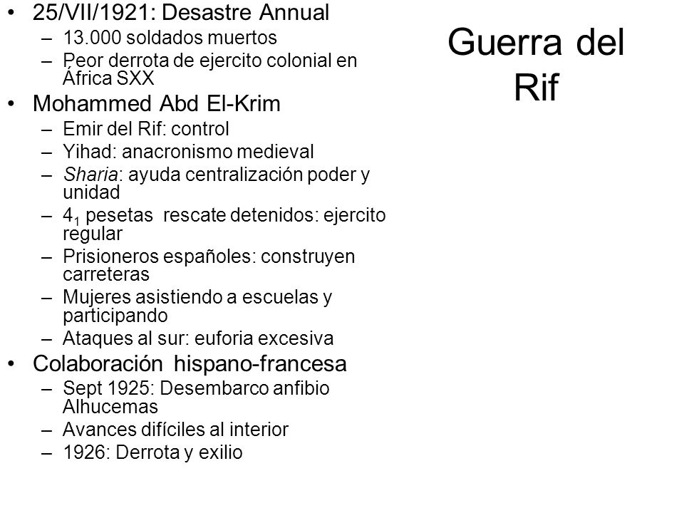 Guerra del Rif 25/VII/1921: Desastre Annual Mohammed Abd El-Krim
