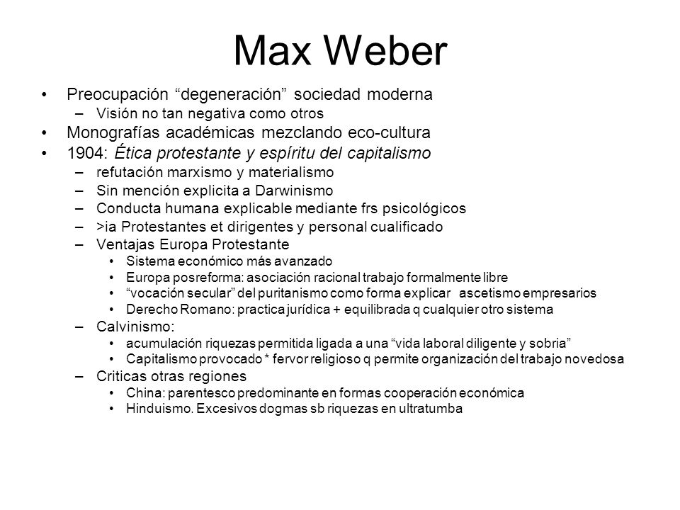 Max Weber Preocupación degeneración sociedad moderna