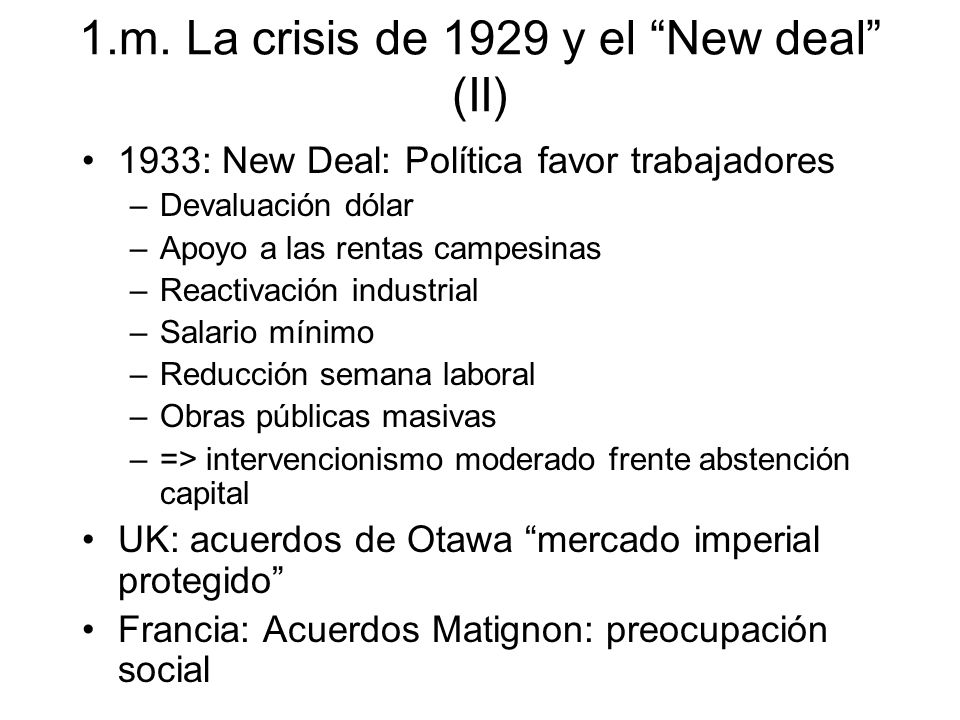 1.m. La crisis de 1929 y el New deal (II)