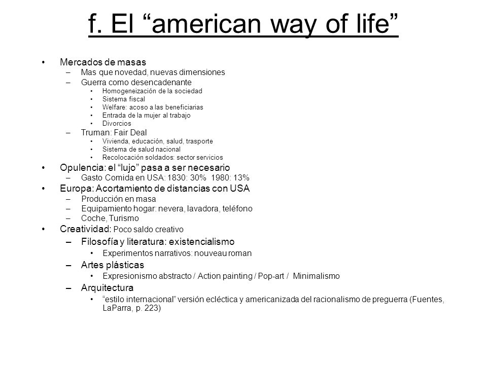 f. El american way of life