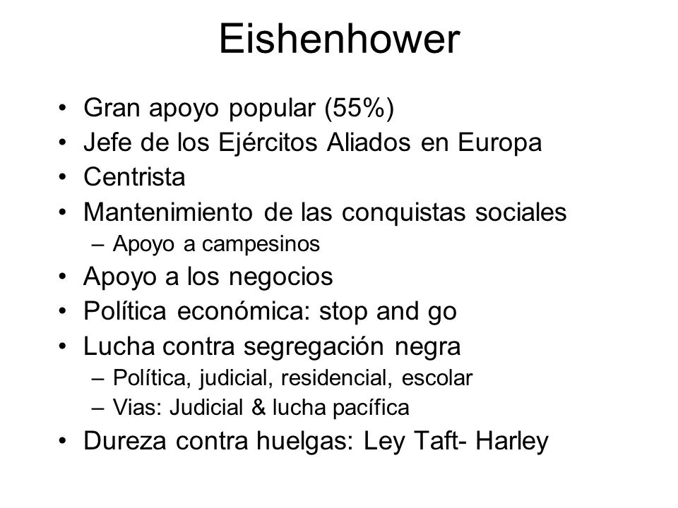 Eishenhower Gran apoyo popular (55%)