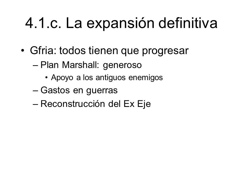 4.1.c. La expansión definitiva