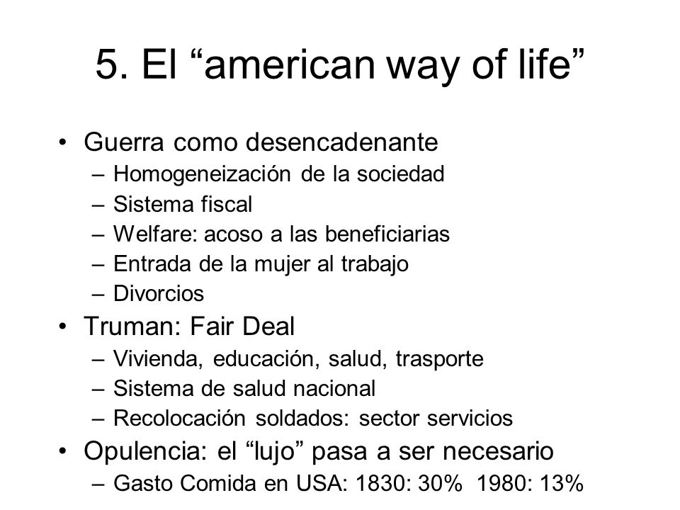 5. El american way of life