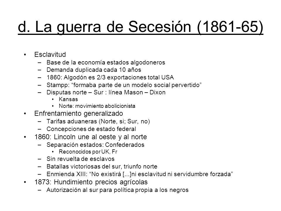 d. La guerra de Secesión (1861-65)