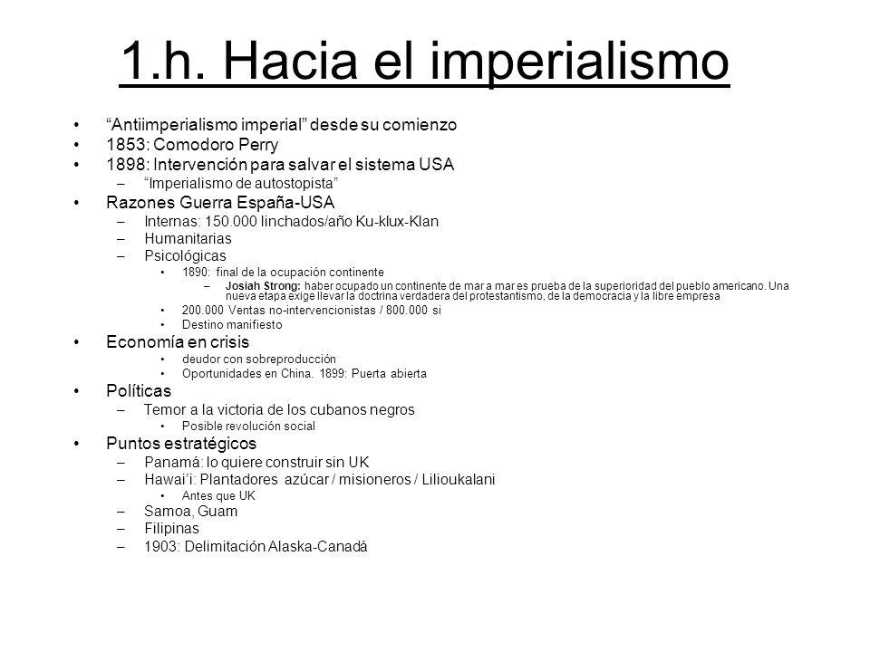 1.h. Hacia el imperialismo