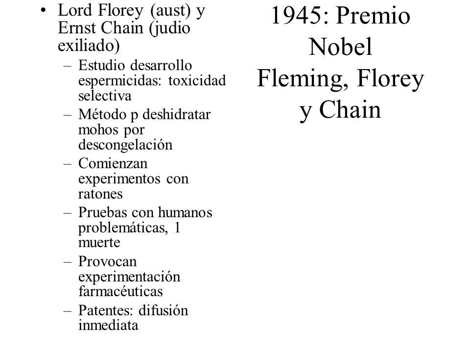 1945: Premio Nobel Fleming, Florey y Chain