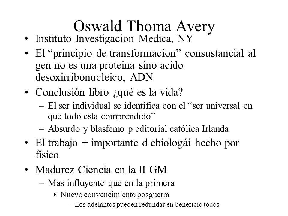 Oswald Thoma Avery Instituto Investigacion Medica, NY