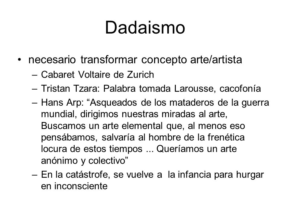 Dadaismo necesario transformar concepto arte/artista