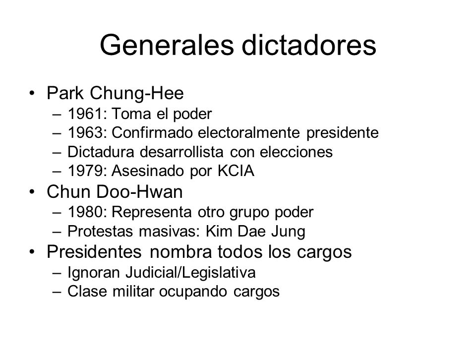Generales dictadores Park Chung-Hee Chun Doo-Hwan