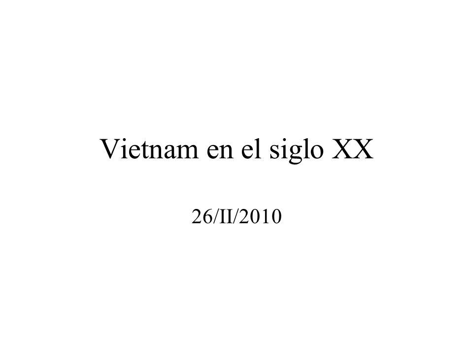 Vietnam en el siglo XX 26/II/2010