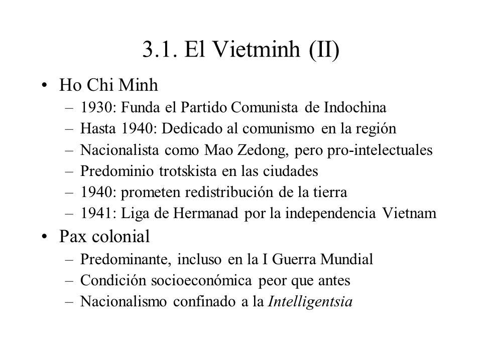 3.1. El Vietminh (II) Ho Chi Minh Pax colonial