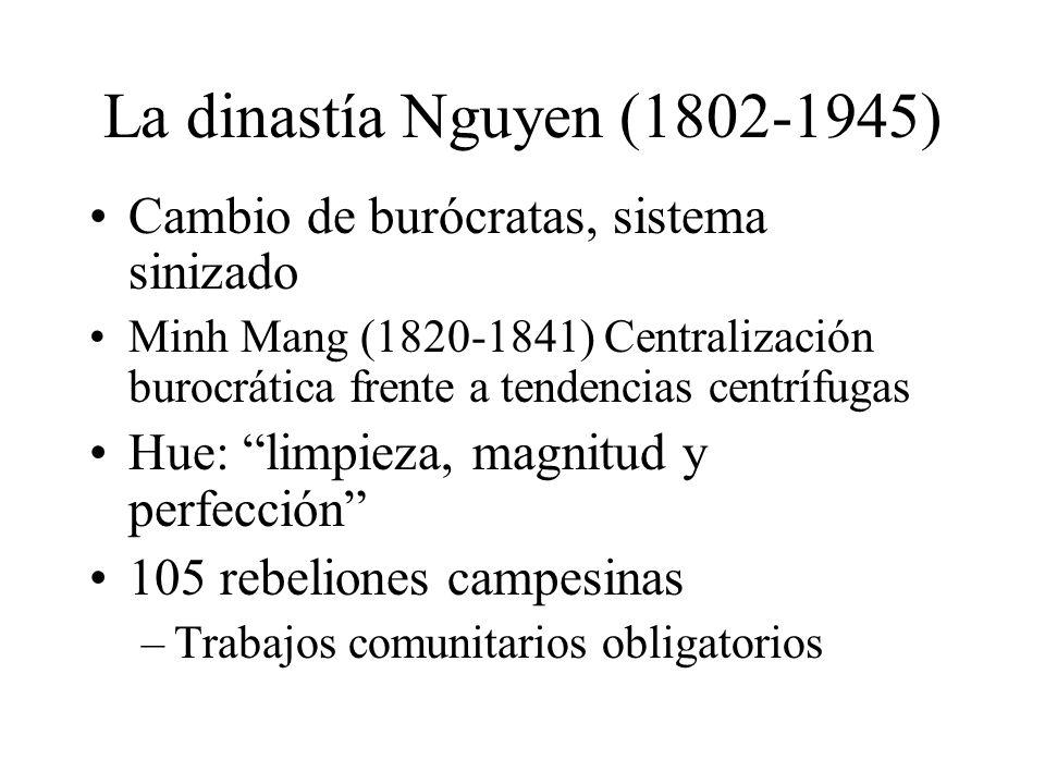 La dinastía Nguyen (1802-1945) Cambio de burócratas, sistema sinizado
