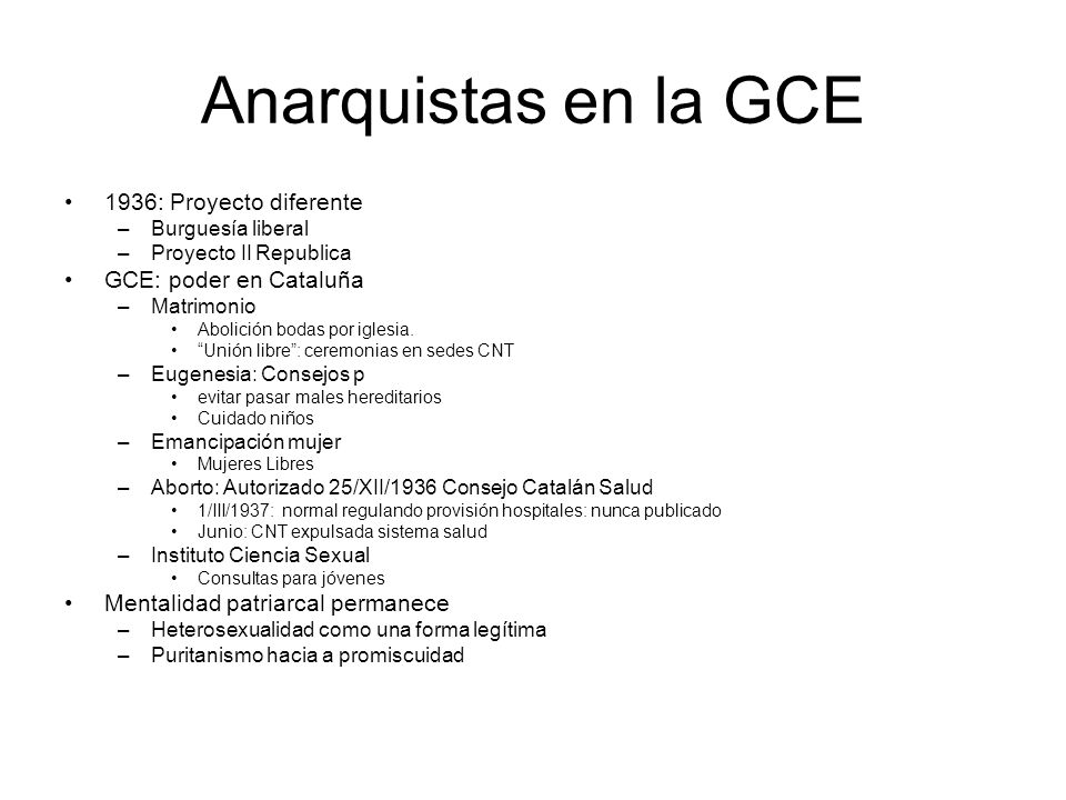 Anarquistas en la GCE 1936: Proyecto diferente GCE: poder en Cataluña