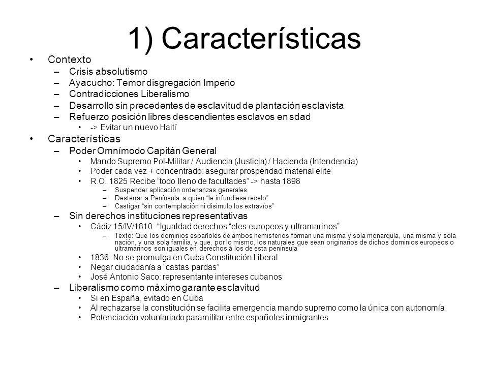 1) Características Contexto Características Crisis absolutismo
