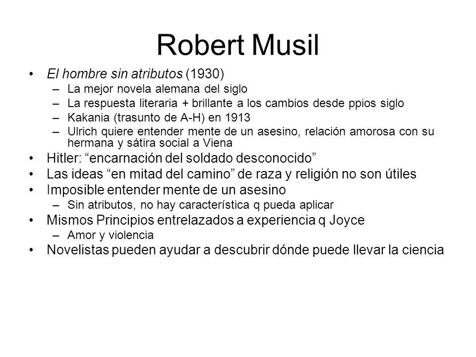 Robert Musil El hombre sin atributos (1930)