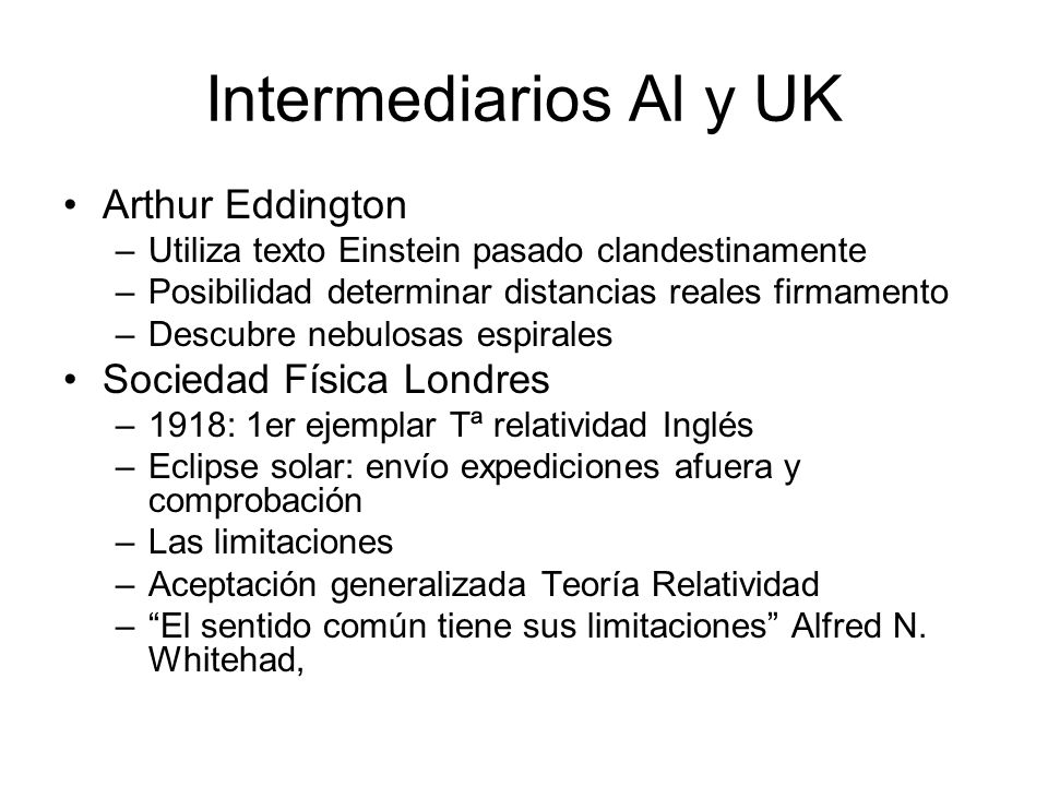 Intermediarios Al y UK Arthur Eddington Sociedad Física Londres