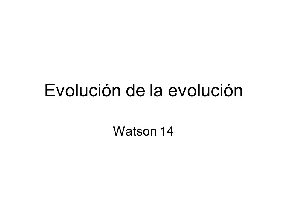 Evolución de la evolución
