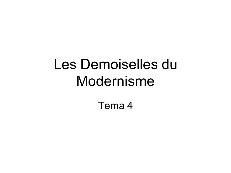 Les Demoiselles du Modernisme