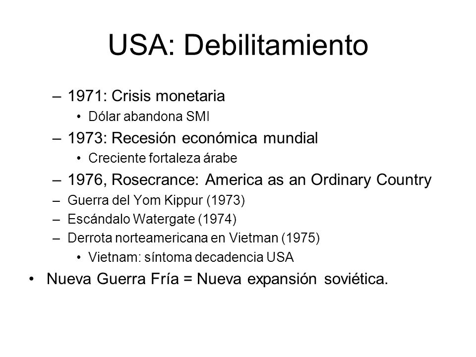 USA: Debilitamiento 1971: Crisis monetaria