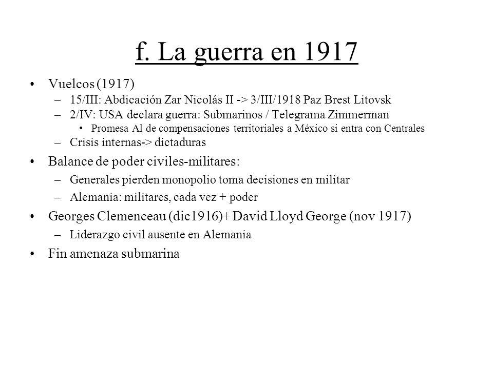 f. La guerra en 1917 Vuelcos (1917)