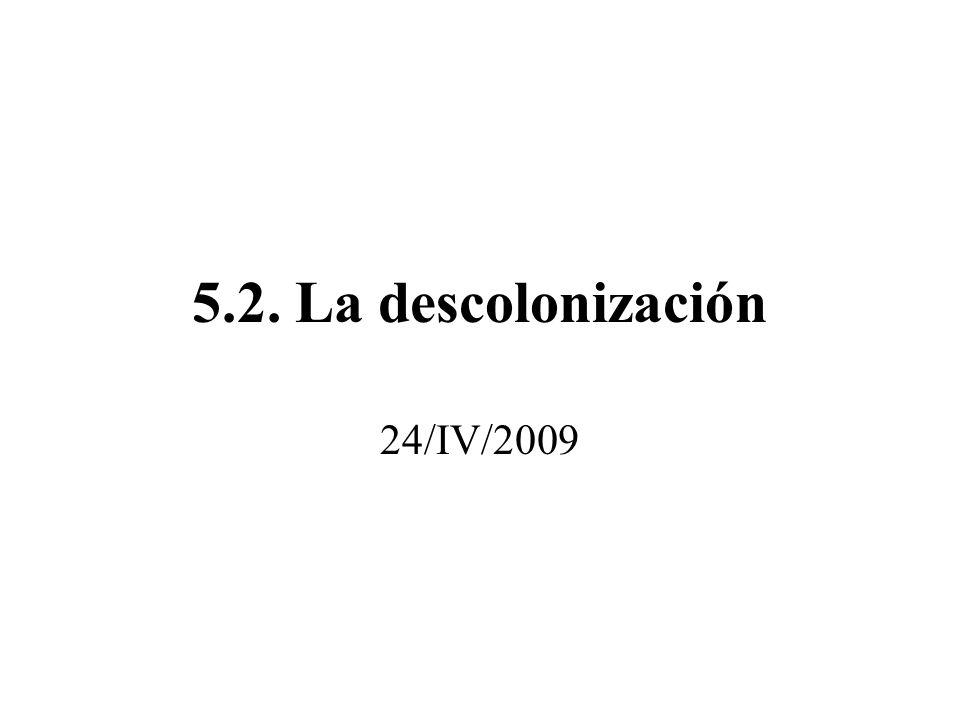 5.2. La descolonización 24/IV/2009