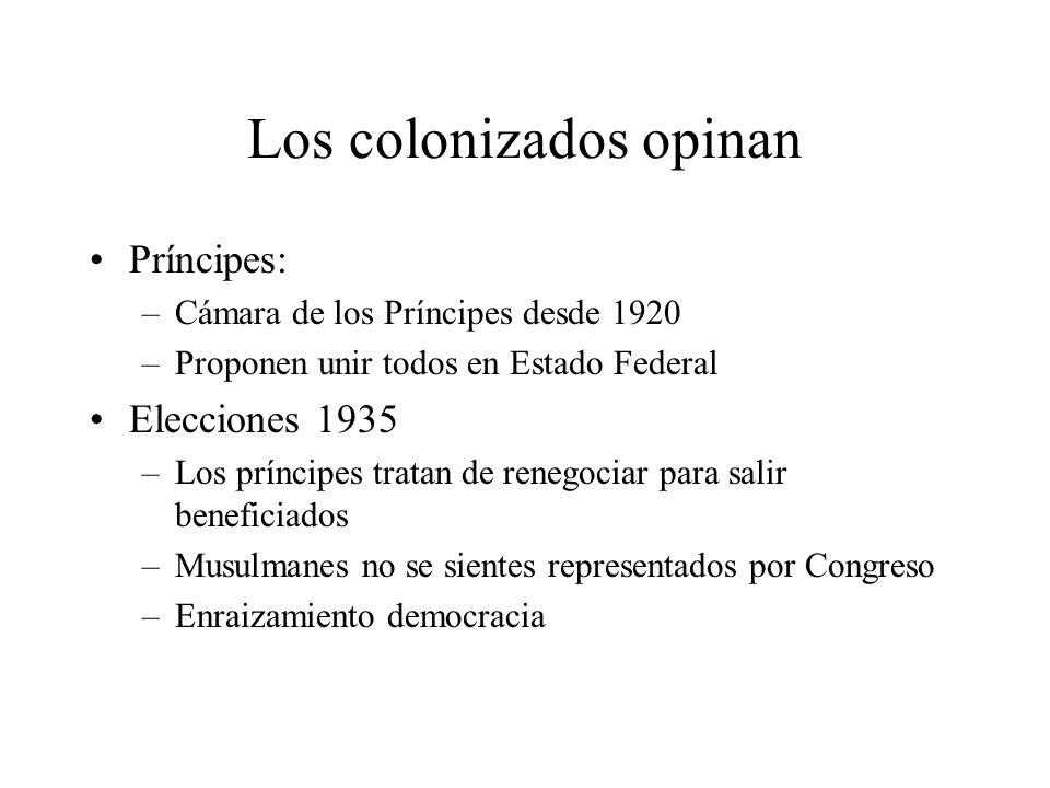 Los colonizados opinan