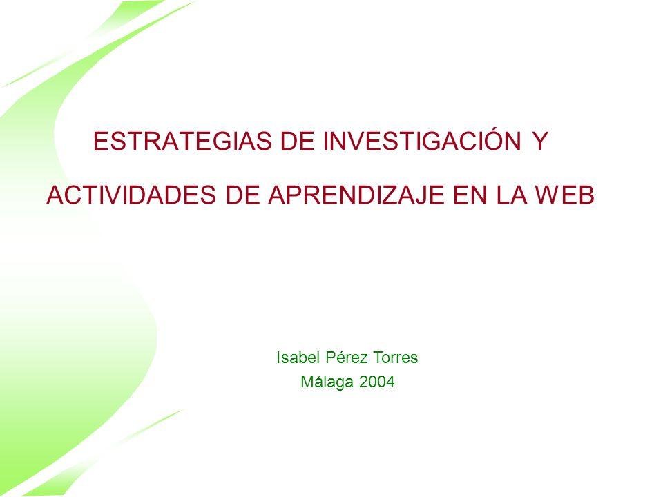 ESTRATEGIAS DE INVESTIGACIÓN Y ACTIVIDADES DE APRENDIZAJE EN LA WEB