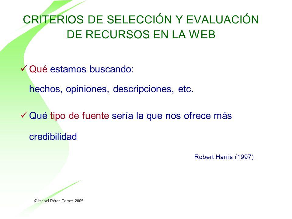 CRITERIOS DE SELECCIÓN Y EVALUACIÓN DE RECURSOS EN LA WEB