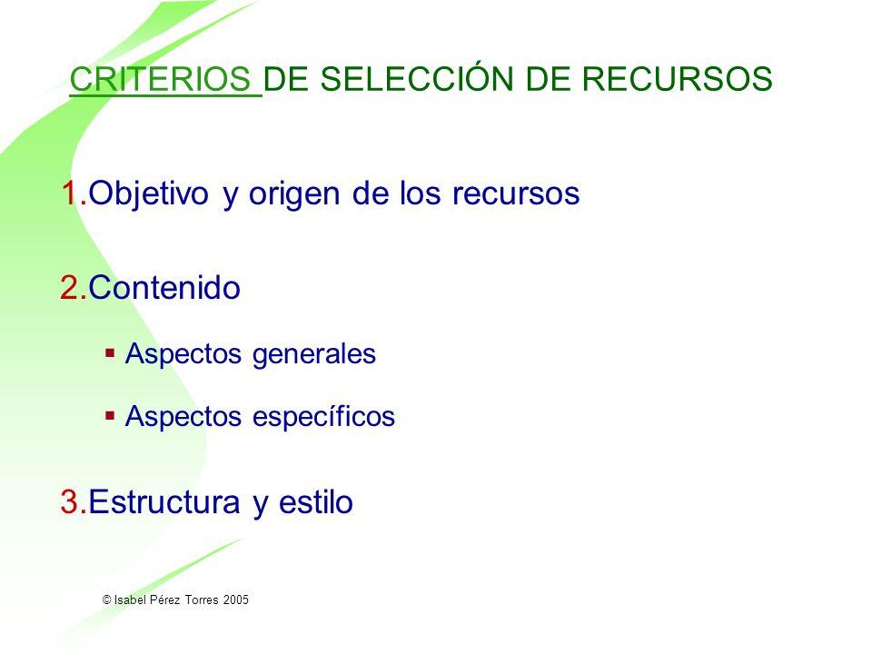 CRITERIOS DE SELECCIÓN DE RECURSOS