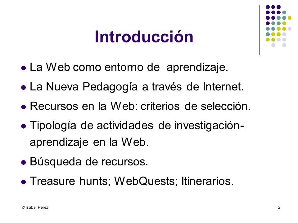Introducción La Web como entorno de aprendizaje.